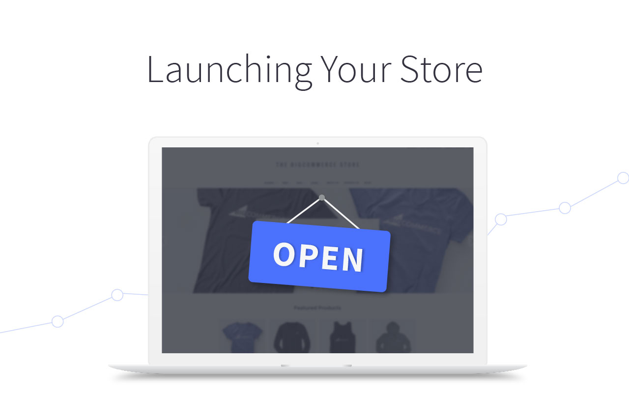 Launching Your Store