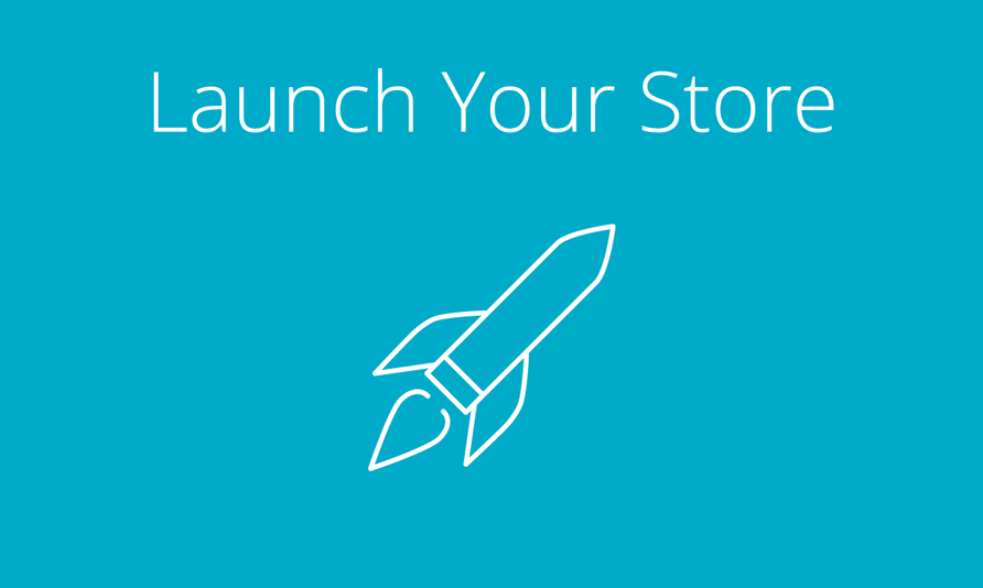 Launch Your Store