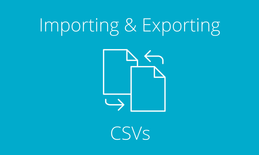 Importing and Exporting CSVs